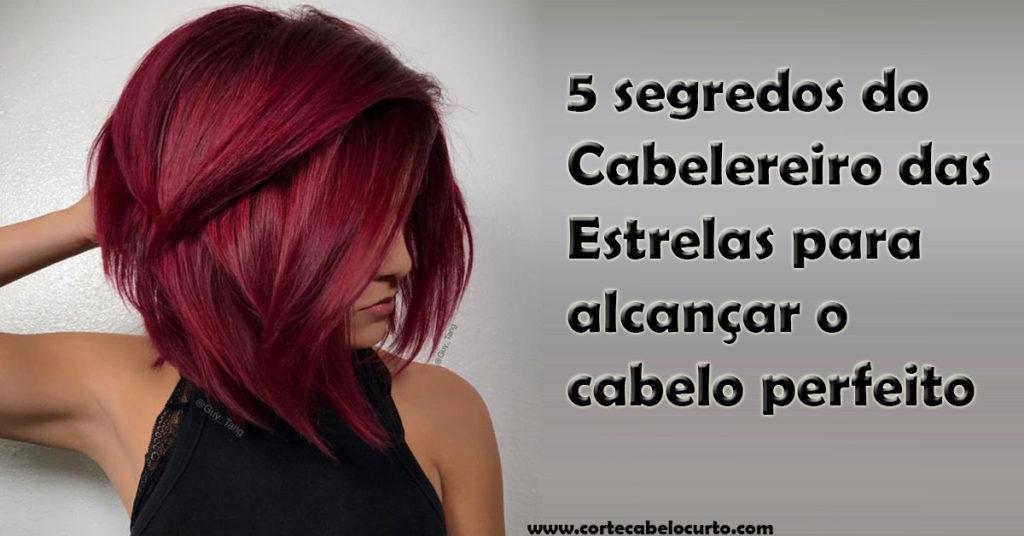 5 segredos do Cabelereiro das Estrelas para alcançar o cabelo perfeito-4